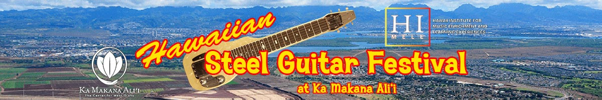 Hawaiian Steel Guitar Festival at Ka Makana Ali'i